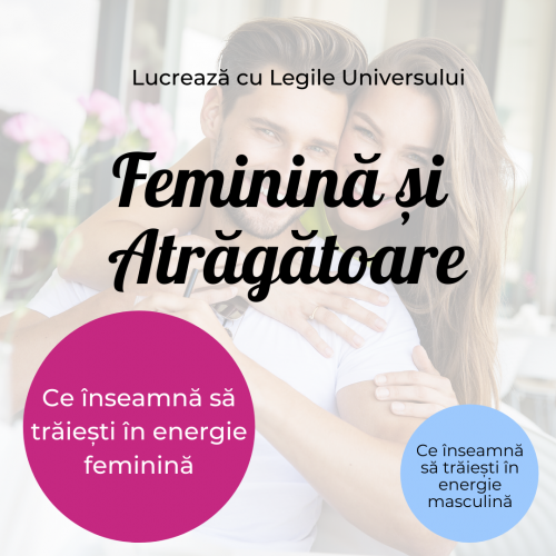 Feminină și Atrăgătoare [Mini-curs video]
